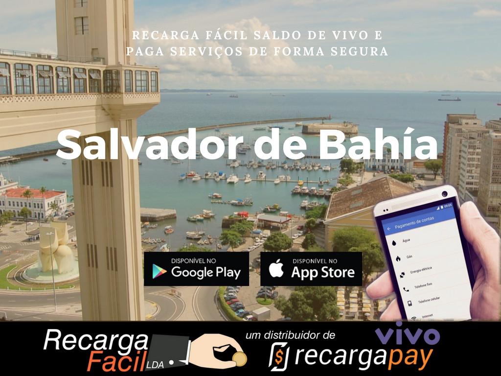 Recarga teu saldo de Vivo em Salvador de Bahía com este novo aplicativo