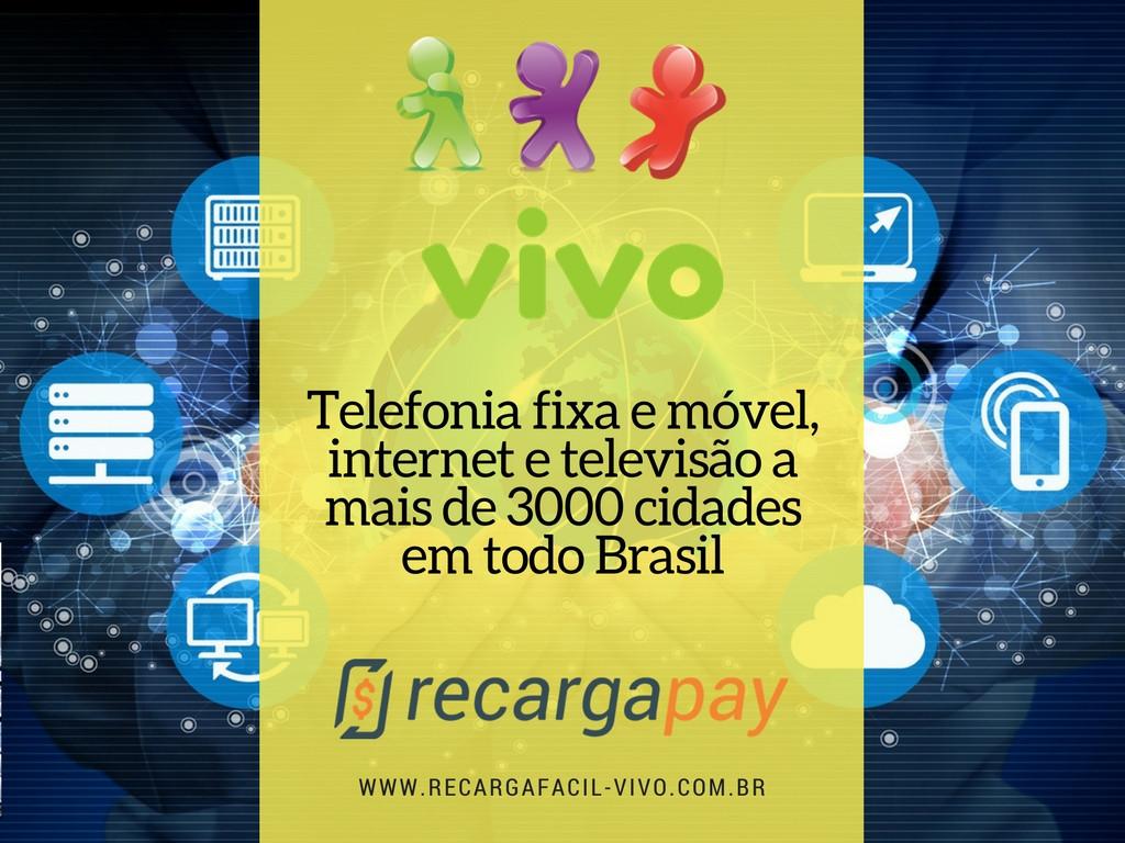 A telefonia de vivo chega a mais de 3.000 cidades em Brasil