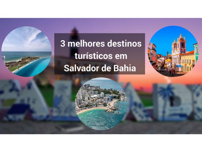 destinos turísticos em Salvador de Bahia