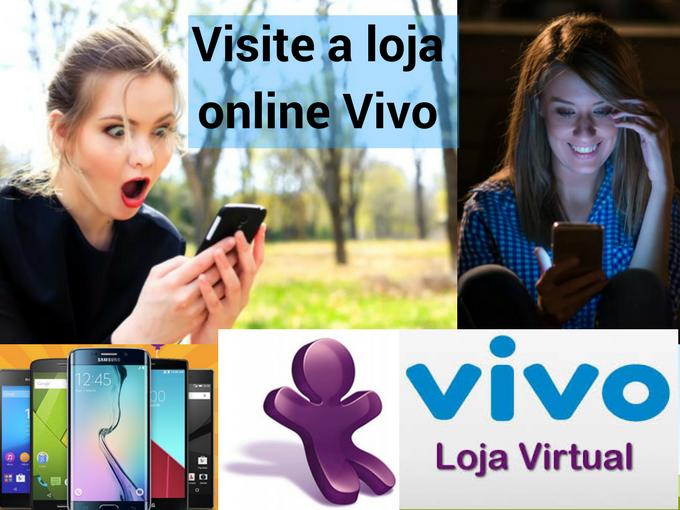 Visite a loja virtual da Vivo