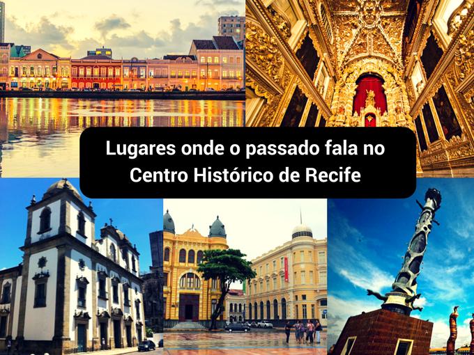 Caminhe pelo Centro Histórico de Recife