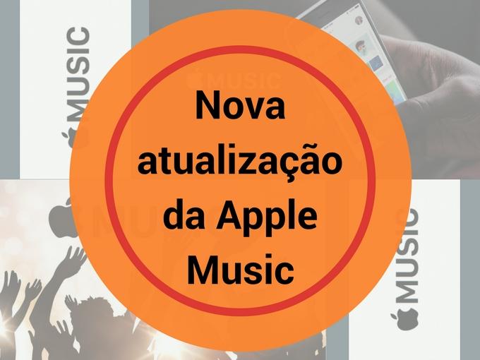 Aproveite a atualização do Apple Music