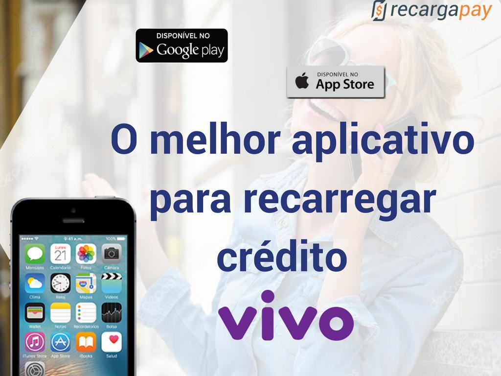 O melhor aplicativo para recarregar crédito Vivo