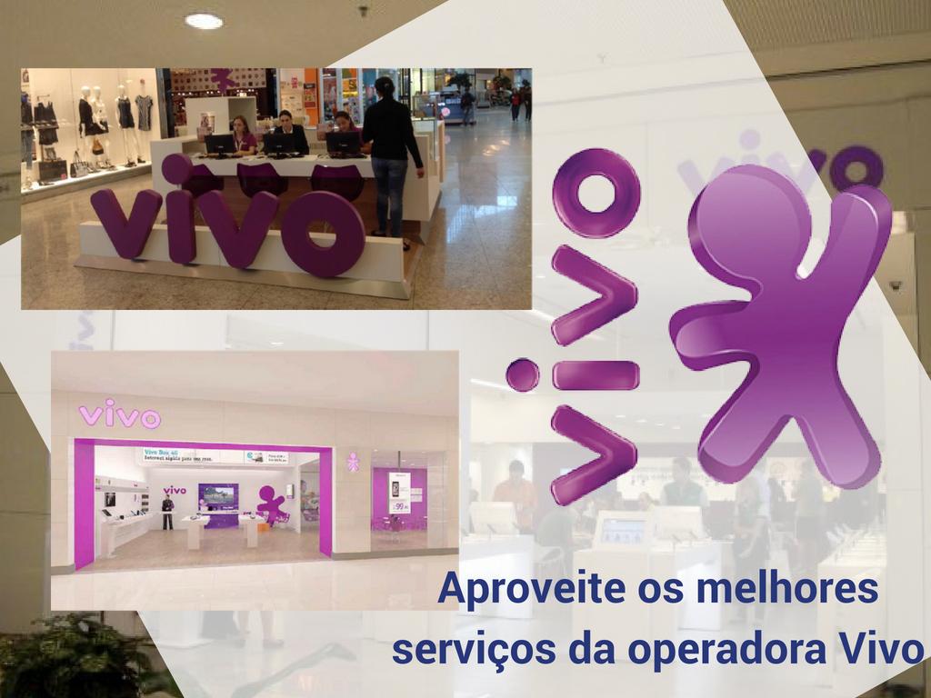 Aproveite os melhores serviços da operadora Vivo