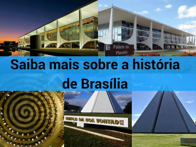 História de Brasília e lugares