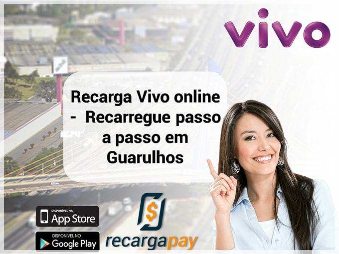 Recarga Vivo online em Guarulhos