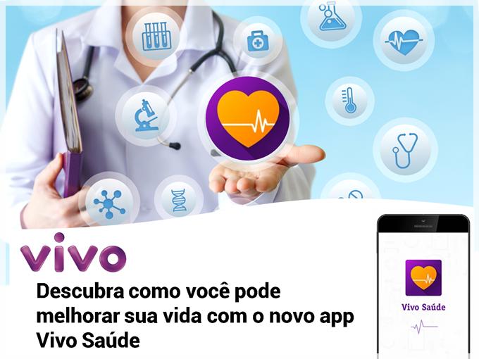 Descubra como você pode melhorar sua vida com o novo app Vivo Saúde