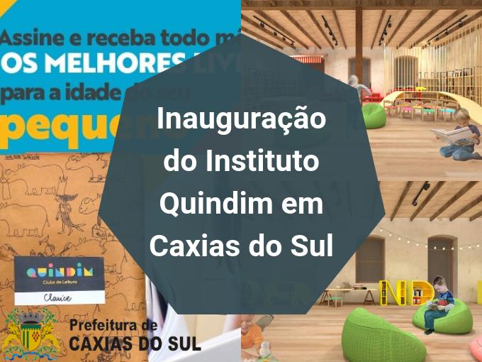Inauguração do Instituto Quindim em Caxias do Sul