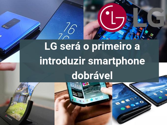 LG vai apresentar primeiro celular flexível
