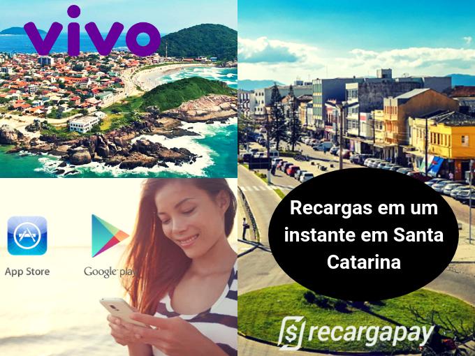 Santa Catarina faz suas recargas Vivo com Recargapay