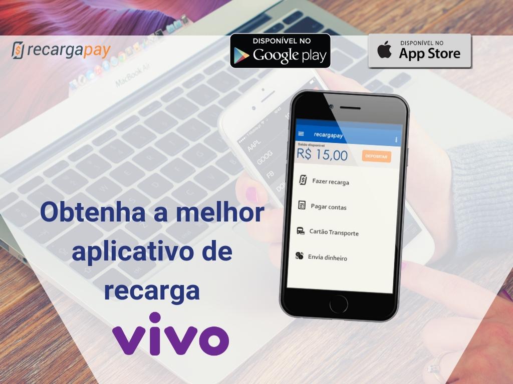 Obtenha a melhor aplicativo de recarga Vivo