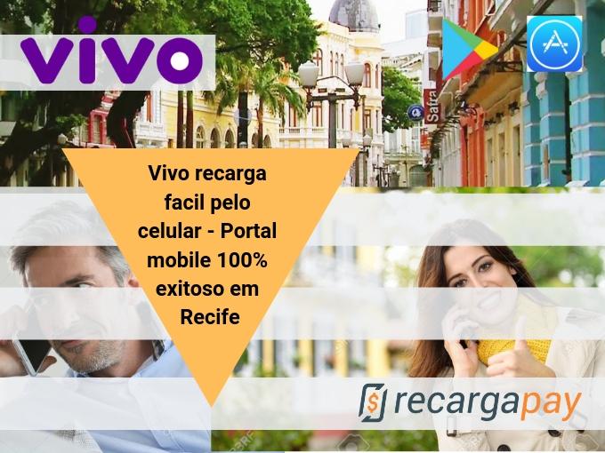 Vivo recarga facil pelo celular em Recife