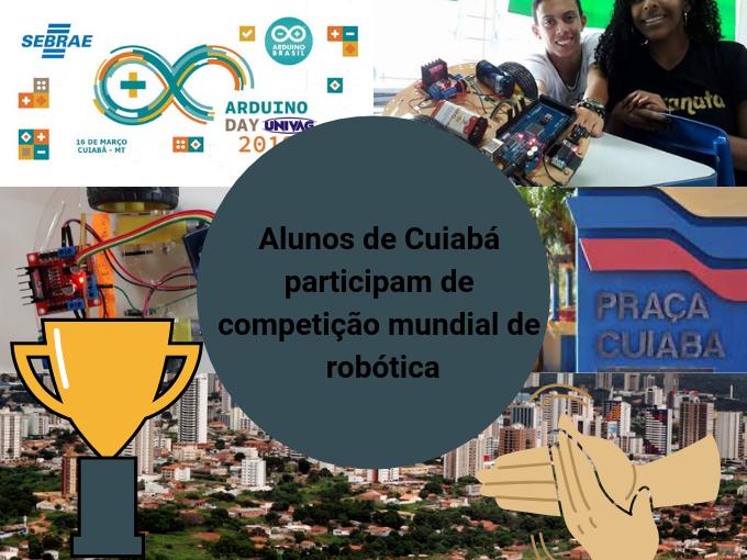 Competição mundial de robótica em Cuiabá