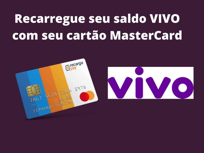 Recarregue seu saldo com Mastercard