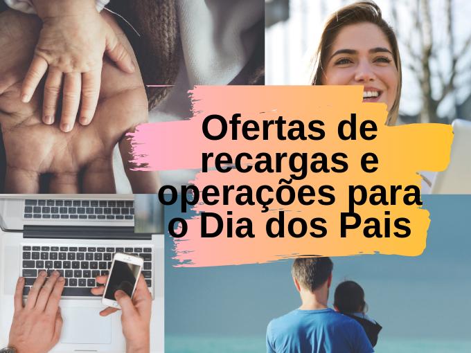Vivo lança ofertas de recargas e operações para o Dia dos Pais 2019