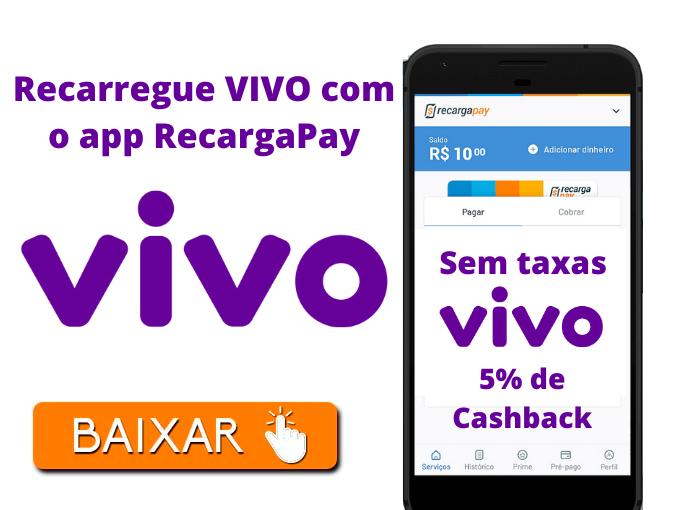 Recarregue VIVO com o app RecargaPay